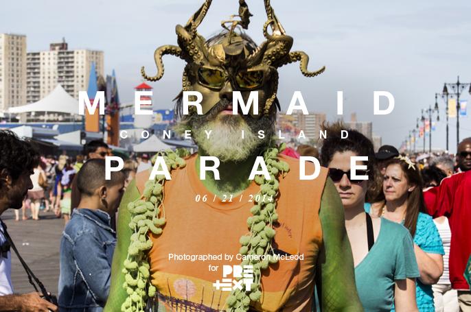 PretextSocialClub_ConeyIsland-MermaidParade-2014_photoby-CameronMcLeod_IMG0