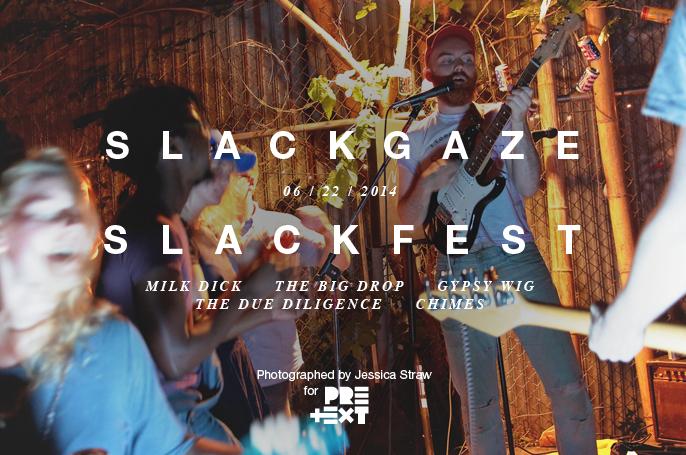 PretextSocialClub_Slackgaze-Slackfest_IMG0